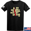 IV8888 A .22 Will Kill the Crap out of You T-Shirt T-Shirts Small / Black by Ballistic Ink - Made in America USA