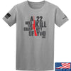 IV8888 A .22 Will Kill the Crap out of You T-Shirt T-Shirts Small / Light Grey by Ballistic Ink - Made in America USA