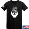 IV8888 I Think I Singed My Beard Hairs T-Shirt T-Shirts Small / Black by Ballistic Ink - Made in America USA