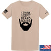 IV8888 I Think I Singed My Beard Hairs T-Shirt T-Shirts Small / Sand by Ballistic Ink - Made in America USA