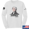 IV8888 Thomas Jefferson Dangerous Freedom Long Sleeve T-Shirt Long Sleeve Small / White by Ballistic Ink - Made in America USA