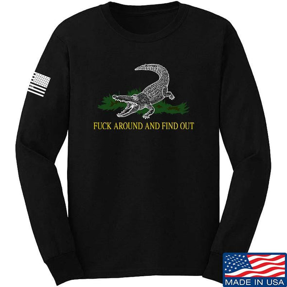 Fuck Around And Find Out Long Sleeve T-Shirt