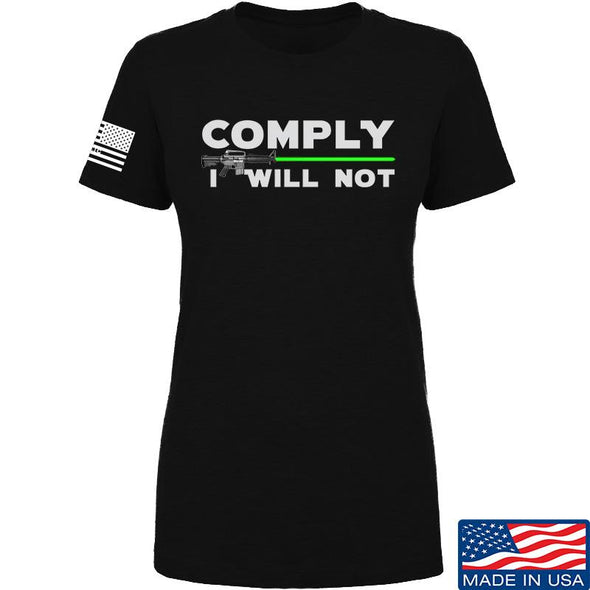 Ladies Comply I Will Not T-Shirt