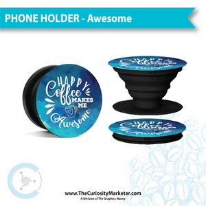 Pop Up Phone Holder - Awesome