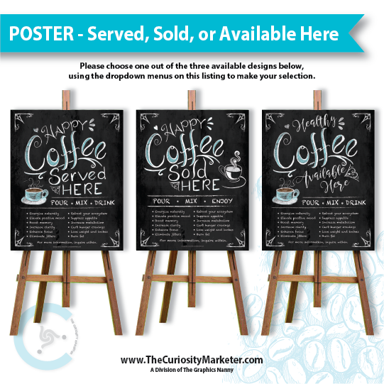 Poster - Happy Coffee (Sold, Served, or Available) Here