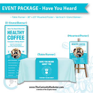 Event Package #3 - Have You Heard