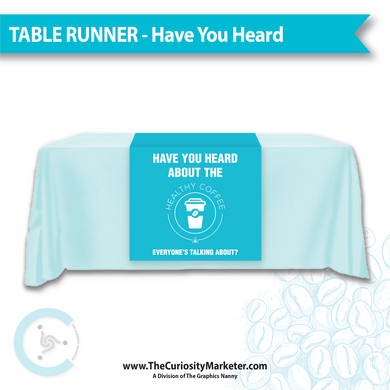 Table Runner - Have You Heard