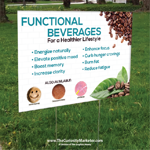 Yard Sign - Healthy Coffee