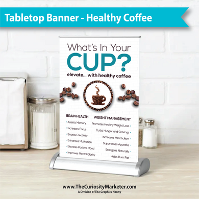 Tabletop Retractable Banner - Healthy Coffee