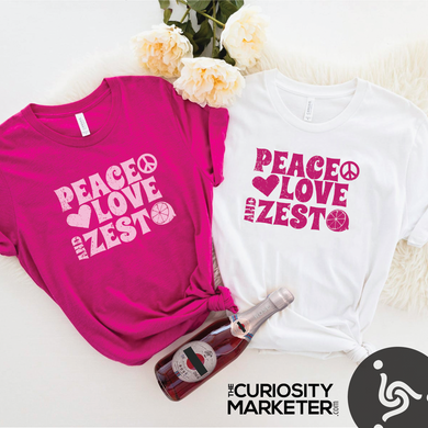 Peace, Love, and Zest - Unisex Tshirt
