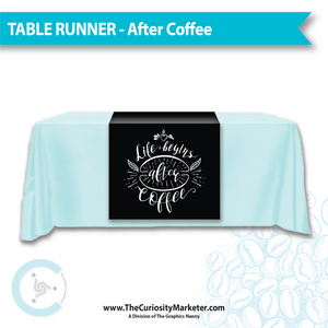 Table Runner - After Coffee