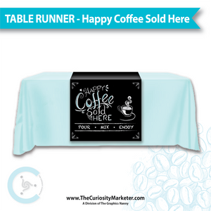 Table Runner - Happy Coffee Sold Here