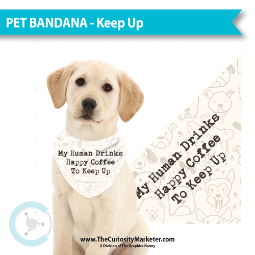 Pet Bandanas - Keep Up