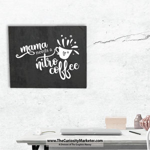 Wall Art - Canvas Wrap Print - Mama Needs