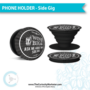 DISCONTINUED - Phone Holder - Side Gig