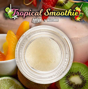 Tropical Smoothie Live Rosin, a Kalya x Valley Grove Collaboration