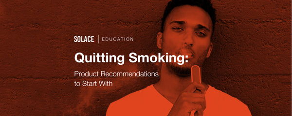 Quitting Smoking: Product Recommendations to Start With
