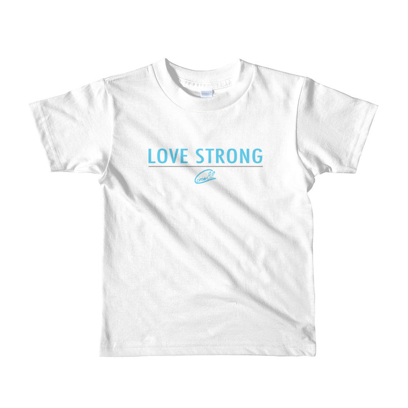 Love Strong / Toddler Girls Short Sleeve T-shirt