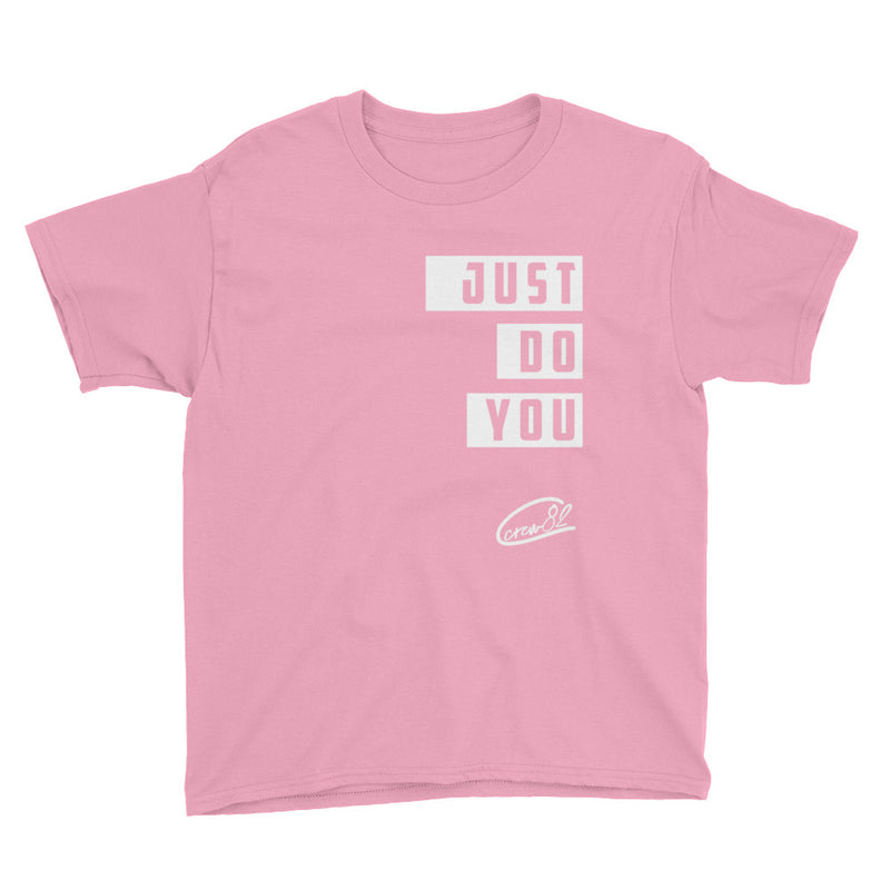 Just Do You / Unisex Youth Short Sleeve T-Shirt