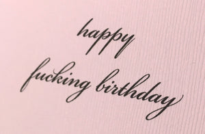 Happy Fucking Birthday Pink Card/Funny Birthday/Sassy Birthday/Funny Birthday Card/Rude Birthday Card/Hilarious Birthday Card