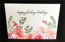 Happy Fucking Birthday Floral Card/Funny Birthday/Sassy Birthday/Rude Funny Birthday Card/Sassy Birthday Card/Sassy Gift/Witty