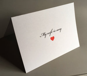 My wife is sexy card/Card for wife/Valentine's Day Card/Romantic Card/Dating Card/You Complete Me Card/Marriage/Anniversary