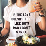 Women's Short Sleeve Sassy 'If Love Doesn't Feel Like 90's R&B' Tee