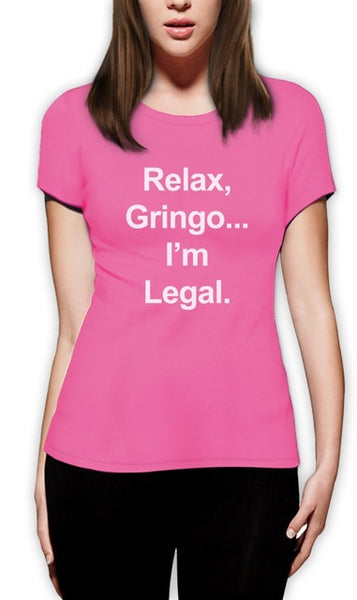 Women's Short Sleeve 'Relax...I'm Legal' Mexican Humor Tee