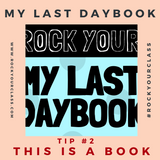 MY LAST DAYBOOK Rock Your Class #rockyourclass
