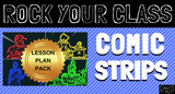COMIC STRIPS Complete Lesson Plan Pack #rockyourclass