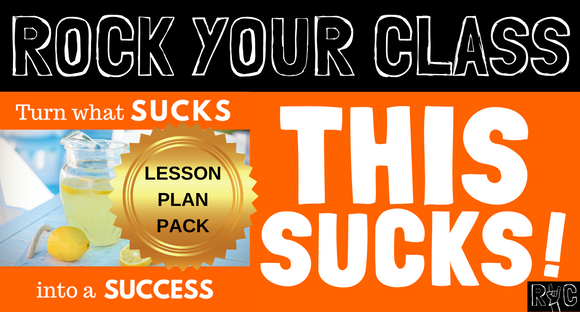 THIS SUCKS! Complete Lesson Plan Pack #rockyourclass
