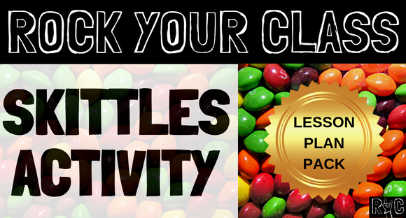 SKITTLES ACTIVITY Lesson Plan Pack #rockyourclass