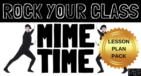 MIME TIME Lesson Plan Pack #rockyourclass