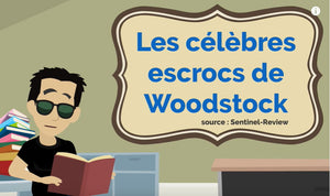 Célèbres escrocs de Woodstock - French story time