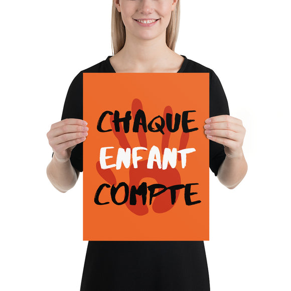 Chaque enfant compte #4 - Orange Shirt Day / La journée du chandail orange - Poster