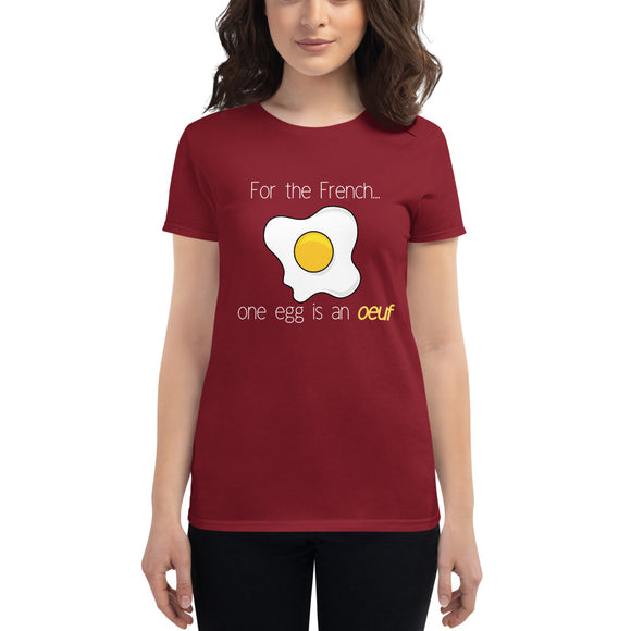 One egg is an oeuf LADIES' short sleeve t-shirt