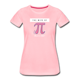 The Wife of Pi Married to Math - Women's Premium T-Shirt - pink