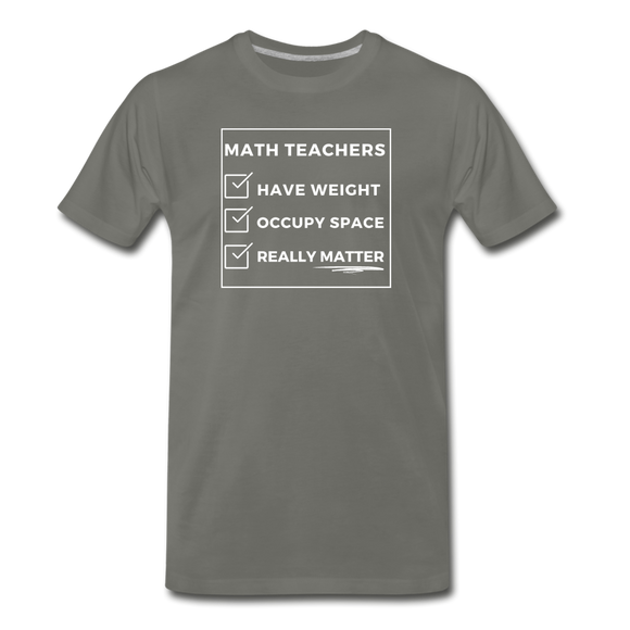 Math Teachers Matter - Men's Premium T-Shirt - asphalt gray