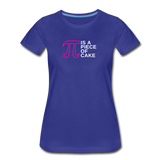 Pi is a Piece of Cake - Women's Premium Math Teacher T-Shirt - royal blue