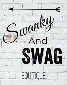 Swanky and Swag