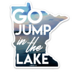 Go jump in the lake MN Sticker