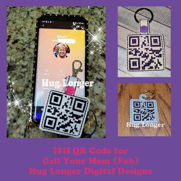 ITH QR Code Call Your Mom Fob HL5714 embroidery file