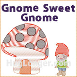 Gnome Sweet Gnome TP HL2475 embroidery file