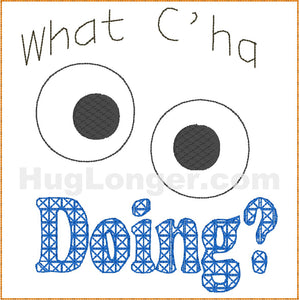 What Cha Doing TP design HL2178 embroidery file