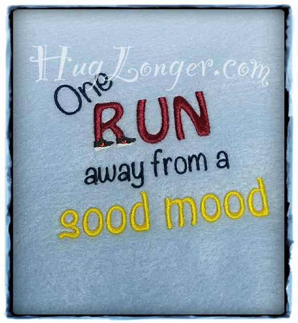 One Run from a good mood HL2107 embroidery file