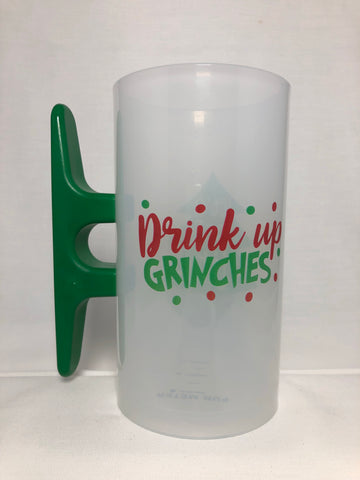 Drink Up Grinches - Let's Get Lit!