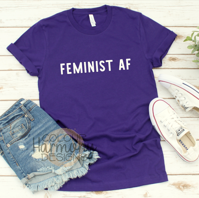 3bc224e0a Feminist AF - International Women's Day - Adult Tee – Colour Harmony ...