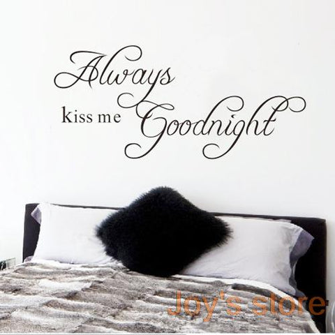 Always Kiss Me Goodnight Removable Art Vinyl Wall Sticker Home decoration - Variety Genie