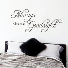 "22.8"" x 10.2""Always Kiss Me Goodnight Removable Art Vinyl Wall Sticker Home decoration - Variety Genie"