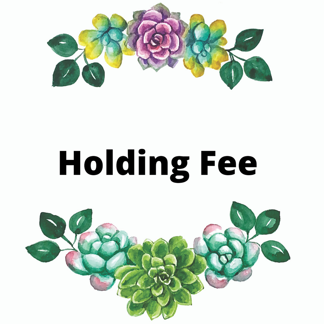 Holding fee
